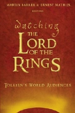 Watching «The Lord of the Rings» - Barker, Martin; Mathijs, Ernest