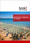 book2 Deutsch - Bulgarisch für Anfänger