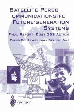 Satellite Personal Communications for Future-generation Systems - Del Re, Enrico / Pierucci, Laura (eds.)