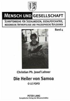 Die Heiler von Samoa - Lehner, Christian; Riefler, Erwin