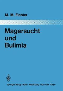 Magersucht und Bulimia. Empirische Untersuchung zur Epidemiologie, Symptomatologie, Nosologie und zum Verlauf.