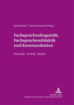 Fachsprachenlinguistik, Fachsprachendidaktik und interkulturelle Kommunikation