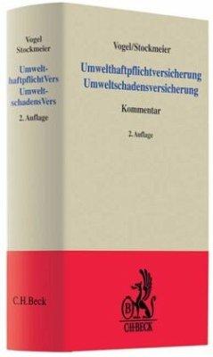 Umwelthaftpflichtversicherung Umweltschadensversicherung - Vogel, Joachim; Stockmeier, Hermann