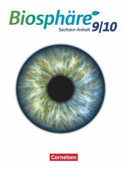 Biosphäre Sekundarstufe I 9./10. Schuljahr - Gymnasium Sachsen-Anhalt - Schülerbuch - Grimmer, Anja; Göbel, Engelhardt; Vopel, Volker