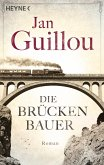 Die Brückenbauer / Brückenbauer Bd.1