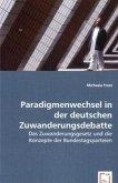 Paradigmenwechsel in der deutschen Zuwanderungsdebatte