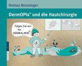 DermOPix und die Hautchirurgie