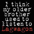 I Think My Older Brother Used To Listen.(Ep)
