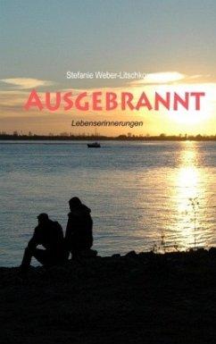 Ausgebrannt - Weber-Litschko, Stefanie