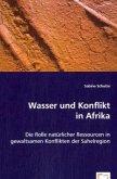 Wasser und Konflikt in Afrika