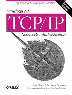 Windows NT TCP/IP Netzwerk-Administration