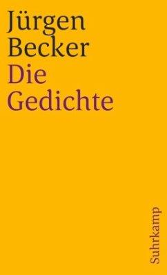 Die Gedichte - Becker, Jürgen