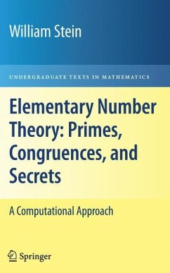 Elementary Number Theory: Primes, Congruences, and Secrets - Stein, William