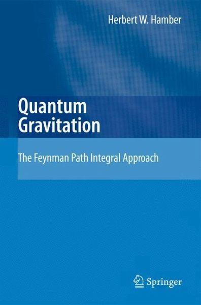 Quantum Gravitation - Hamber, Herbert W.