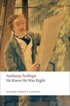 He Knew He Was Right - Trollope, Anthony
