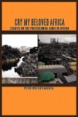 Cry my Beloved Africa. Essays on the Postcolonial Aura in Africa