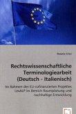 Rechtswissenschaftliche Terminologiearbeit (Deutsch - Italienisch)