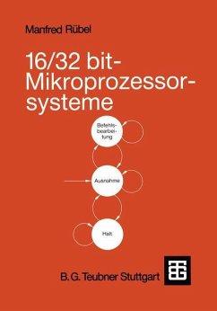 16/32 bit-Mikroprozessorsysteme - Rübel, Manfred