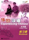 Experiencing Chinese: Living in China, w. Audio-CD