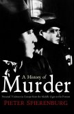 History of Murder: Personal Violence in Europe from the Middle Ages to the Present