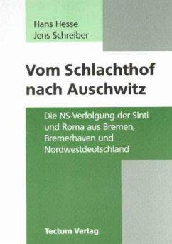 Vom Schlachthof nach Auschwitz - Hesse, Hans