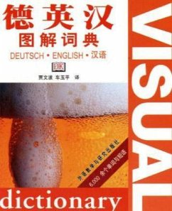 German Englisch Chinese Visual Bilingual Dictionary - Jia Wenbo; Che Yuping