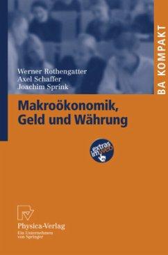 Makroökonomik, Geld und Währung