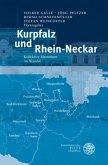 Kurpfalz und Rhein-Neckar