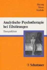 Analytische Psychotherapie bei Eßstörungen