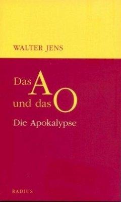Das A und das O - Jens, Walter