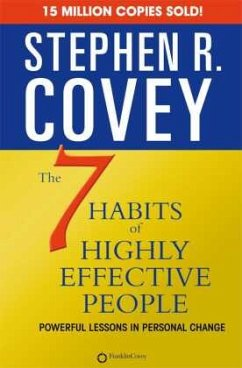Seven Habits of Highly Effective People - Covey, Stephen R.