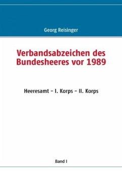 Verbandsabzeichen des Bundesheeres vor 1989 - Reisinger, Georg