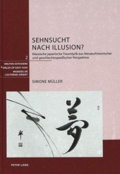 Sehnsucht nach Illusion? - Müller, Simone