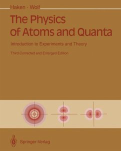 The Physics of Atoms and Quanta: Introduction to Experiments and Theory