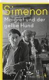 Maigret und der gelbe Hund / Kommissar Maigret Bd.6