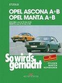 So wird's gemacht, Opel Ascona A und B, Manta A und B