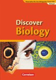 Discover Biology 1. Schülerbuch. 7./8. Schuljahr. Sekundarstufe 1