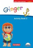 Ginger - Early Start Edition 3. 3. Schuljahr. Activity Book mit Lieder-/Text-CD