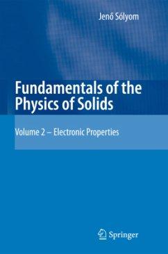 Fundamentals of the Physics of Solids - Sólyom, Jenö