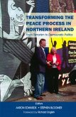 Transforming the Peace Process in Northern Ireland: From Terrorism to Democratic Politics
