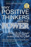 Why Positive Thinkers Have the Power: How to Use the Powerful Three-Word Motto to Achieve Greater Peace of Mind: How to Use the Powerful Three-Word Mo