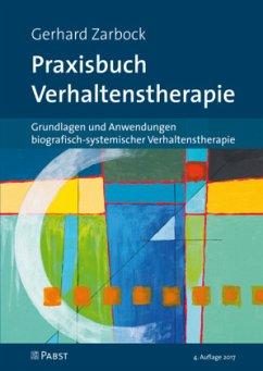 Praxisbuch Verhaltenstherapie - Zarbock, Gerhard
