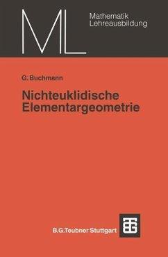 Nichteuklidische Elementargeometrie