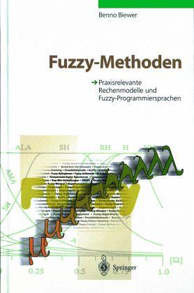 Fuzzy-Methoden - Biewer, Benno