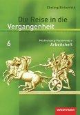 Die Reise in die Vergangenheit 6. Arbeitsheft. Mecklenburg-Vorpommern