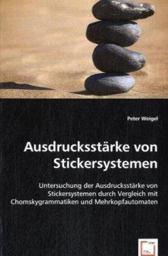 Ausdrucksstärke von Stickersystemen - Weigel, Peter