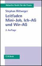 Leitfaden Mini-Job, Ich-AG und Wir-AG