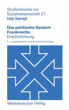 Das politische System Frankreichs - Kempf, Udo