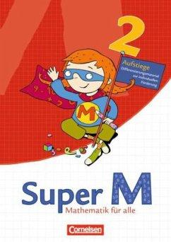 Super M 2. Schuljahr: Mathematik für alle. West...