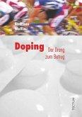 Doping – der Drang zum Betrug